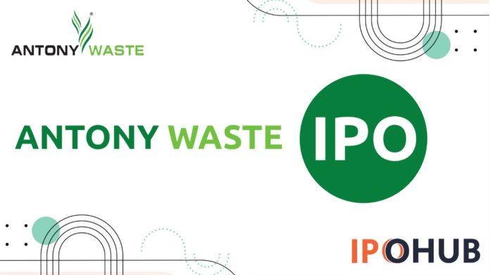Antony Waste IPO , GMP, Allotmrnts Dates