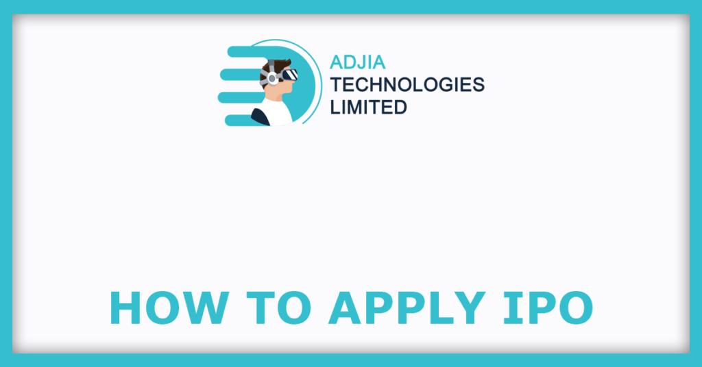 ADJIA Technologies SME IPO How To Apply IPO