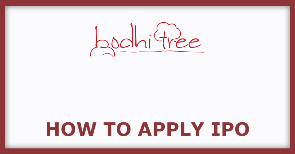 Bodhi IPO  How To Apply IPO