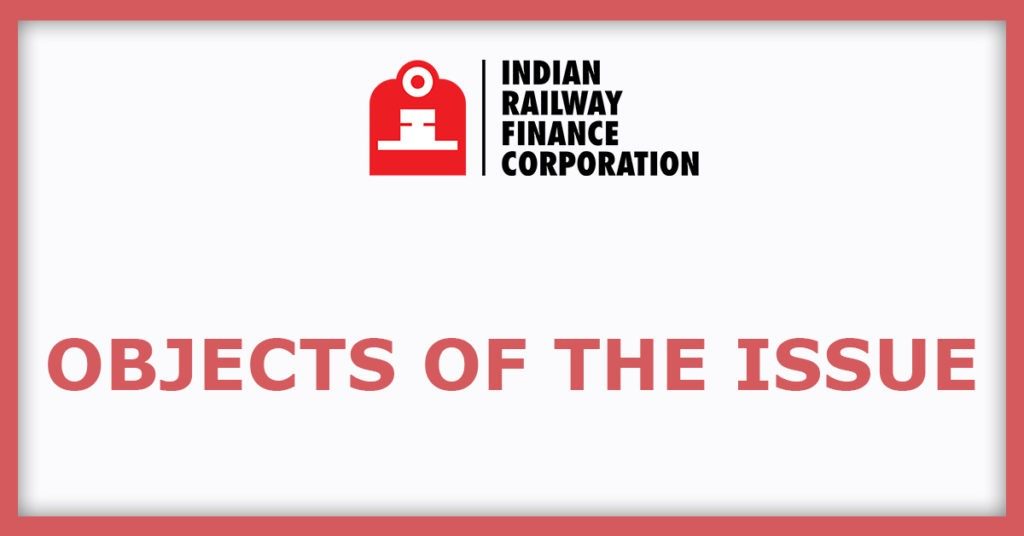 IRFC IPO  Object Of The Issue