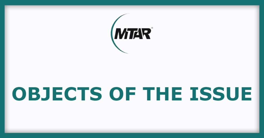 MTAR Technologies Object Of The Issue