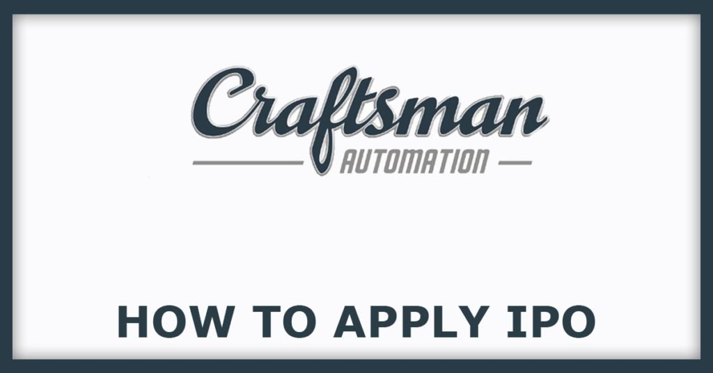 How To Apply For Craftsman IPO