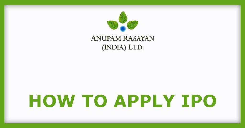 Anupam Rasayan IPO  How To Apply