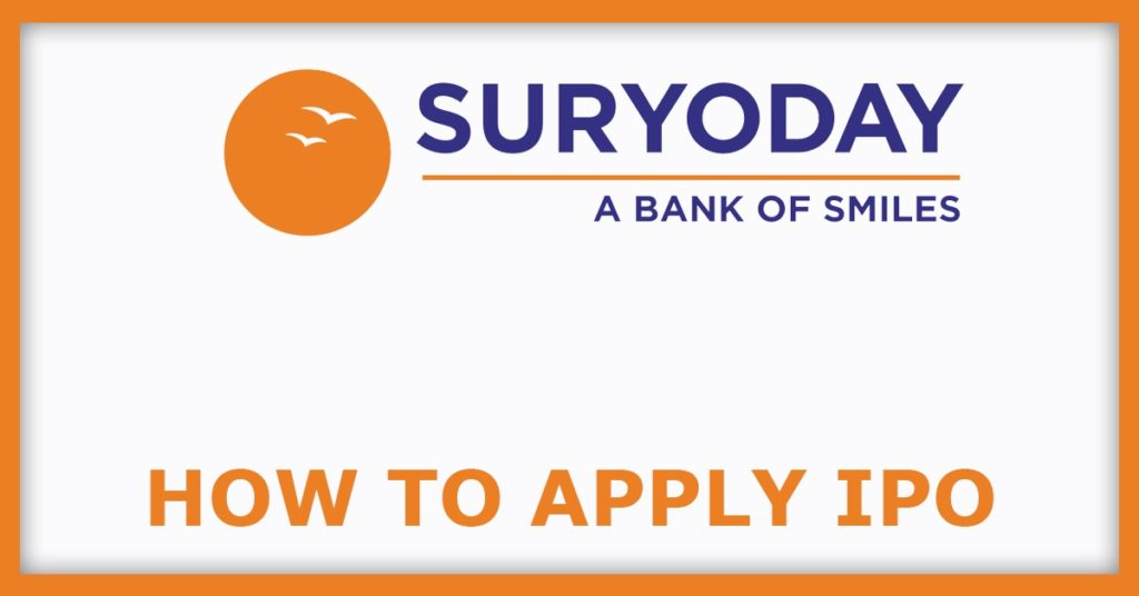 Suryoday Small Finance Bank IPO How To Apply IPO