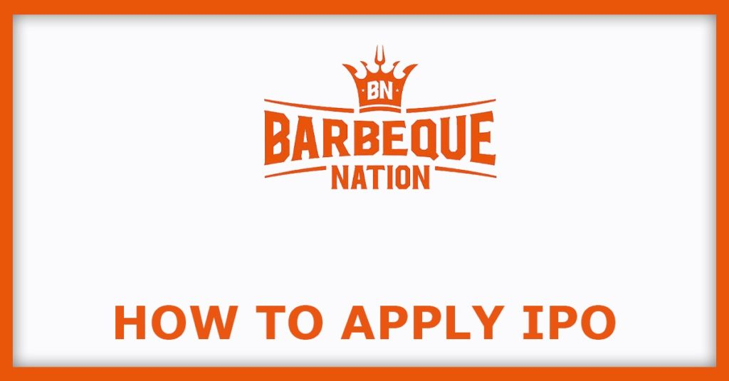 Barbeque Nation IPO How To Apply For IPO