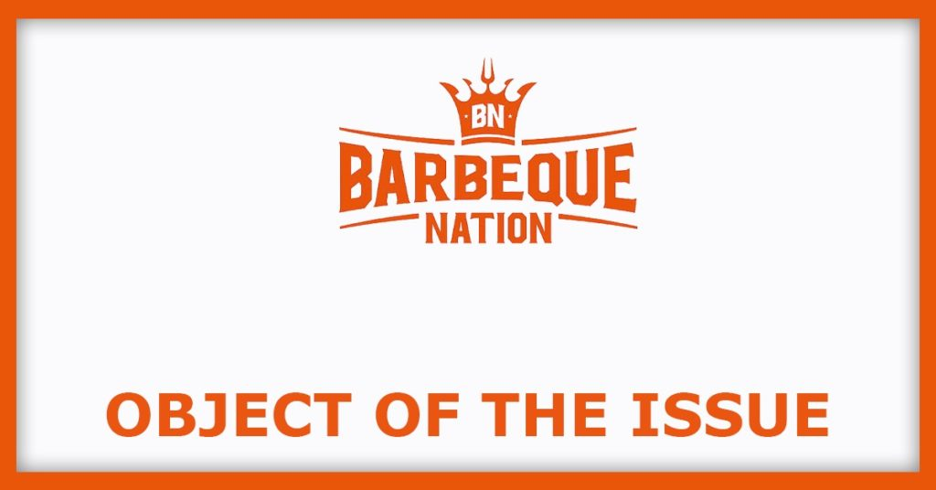 Barbeque Nation IPO Object Of The Issue