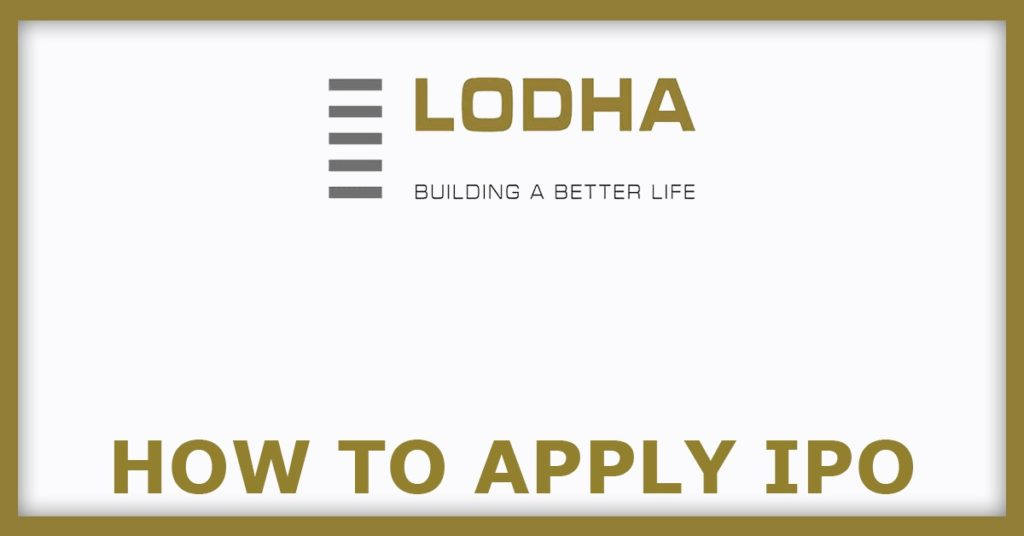 Lodha Developers IPO How To Apply IPO