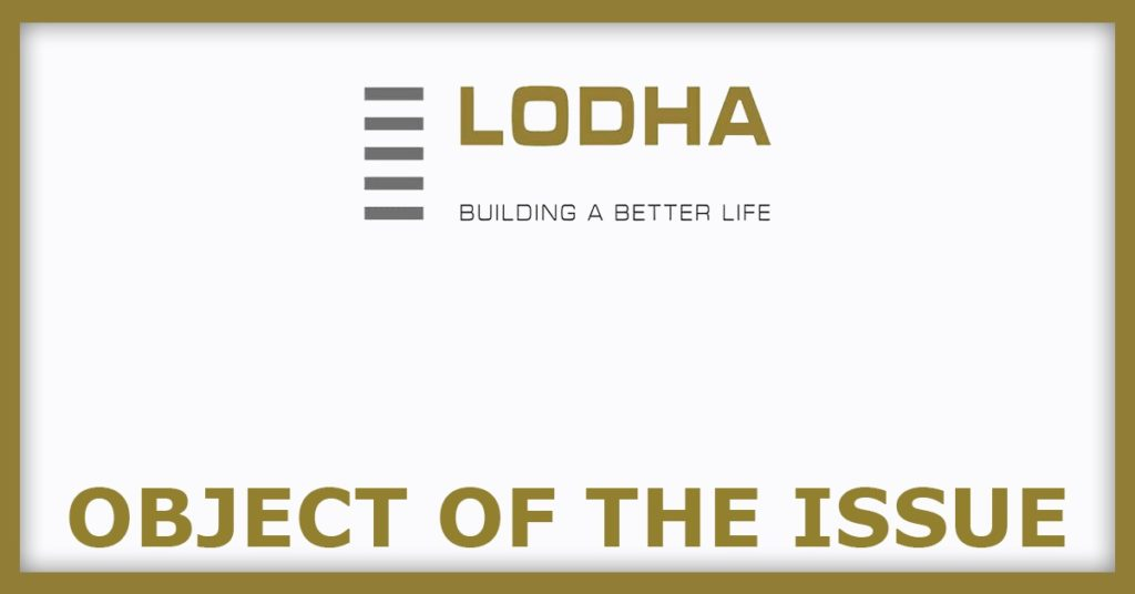 Lodha Developers IPO Object Of The Issue