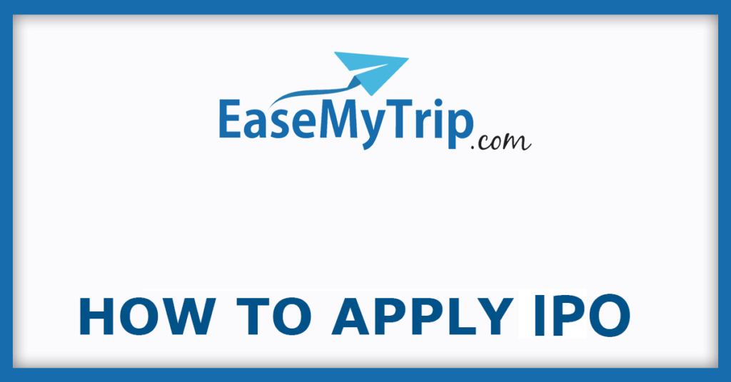 EaseMyTrip How To Apply IPO