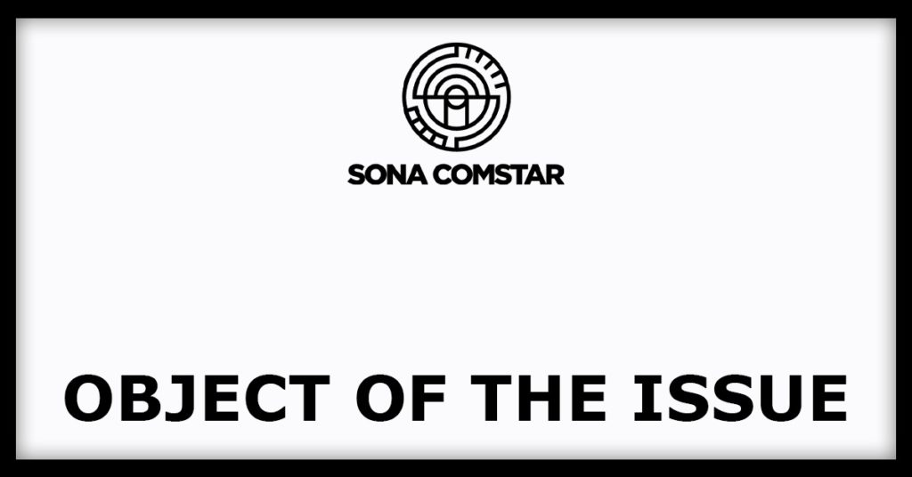 Sona IPO Object Of The Issue