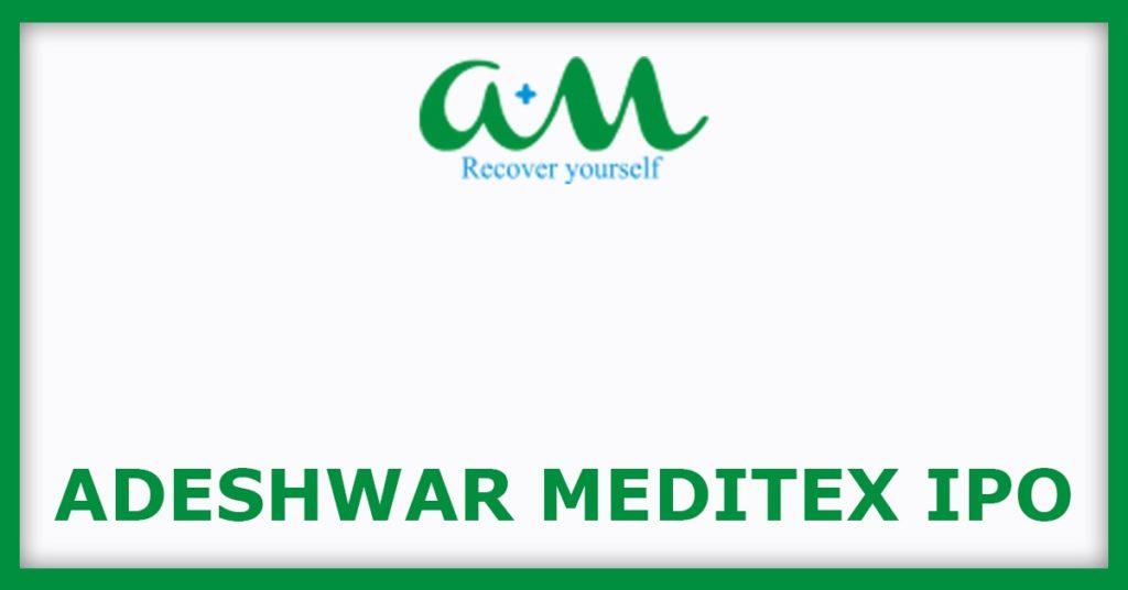 Adeshwar Meditex IPO