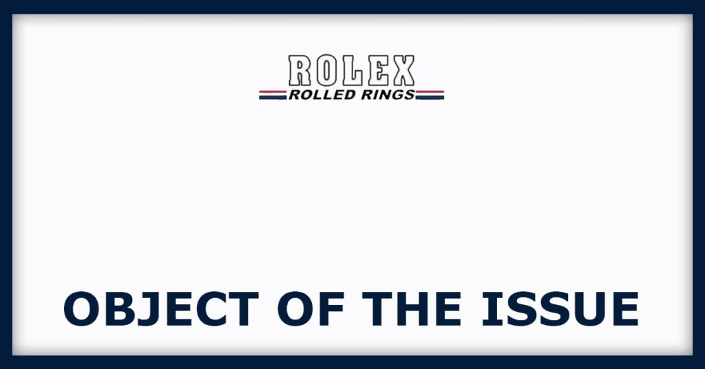 Rollex Rings IPO Object Of The Issue