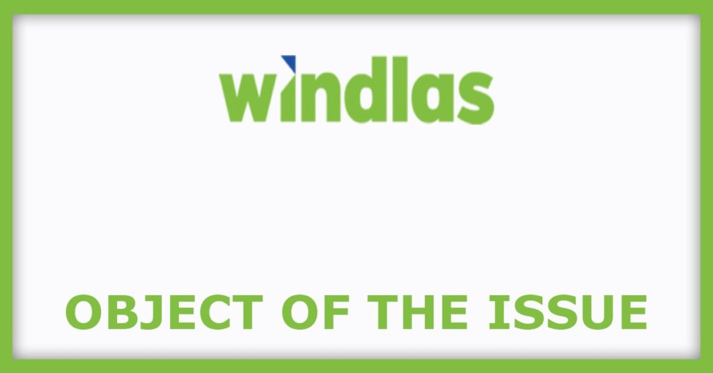 Windlas Biotech IPO Object Of The Issue