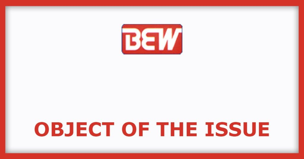 BEW Engineering IPO Object Of The Issue
