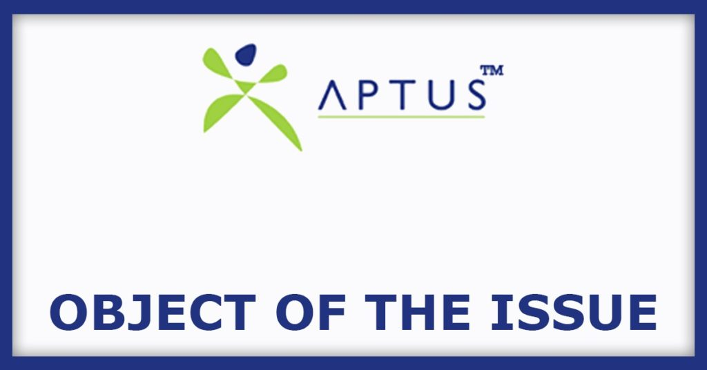 Aptus Value Housing Finance IPO Object Of The Issue