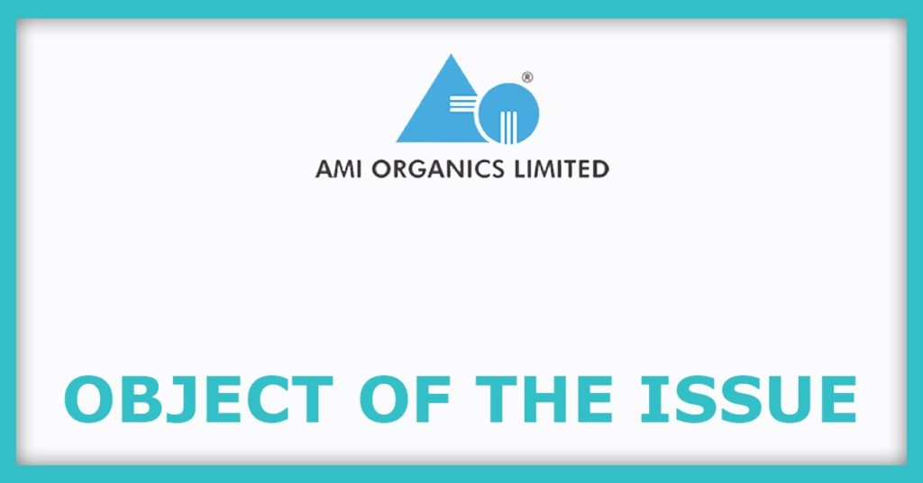 Ami Organics IPO Object Of The Issue