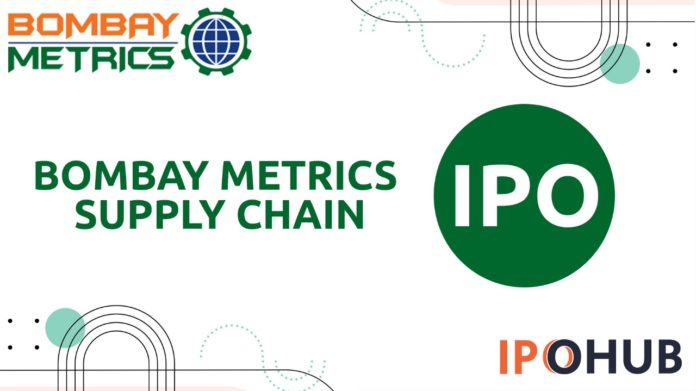 Bombay Metrics Supply Chain IPO 2021
