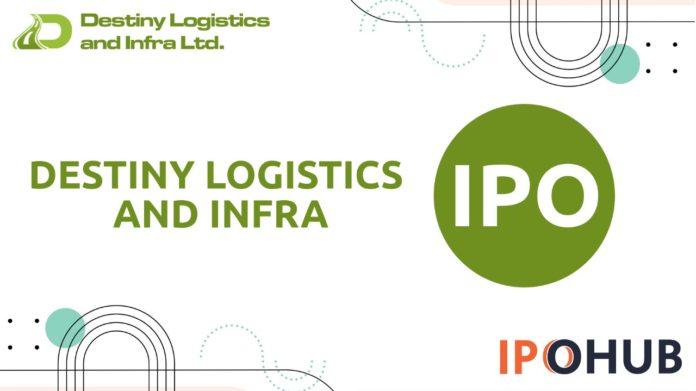 Destiny Logistics & Infra IPO