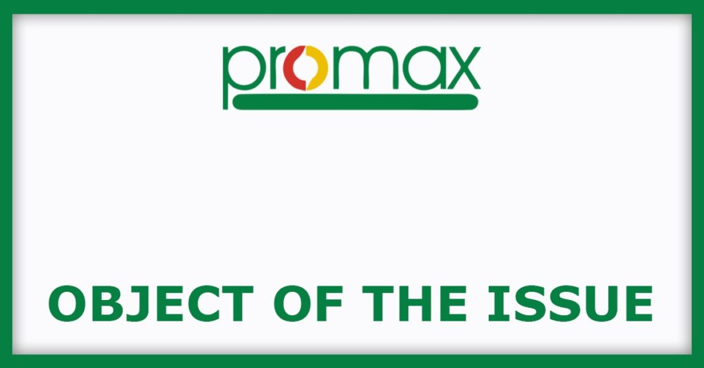 Promax Power IPO Object Of The Issue