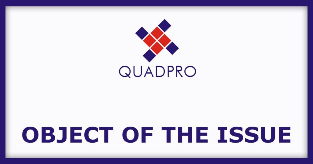 Quadpro ITES IPO Object Of The Issue