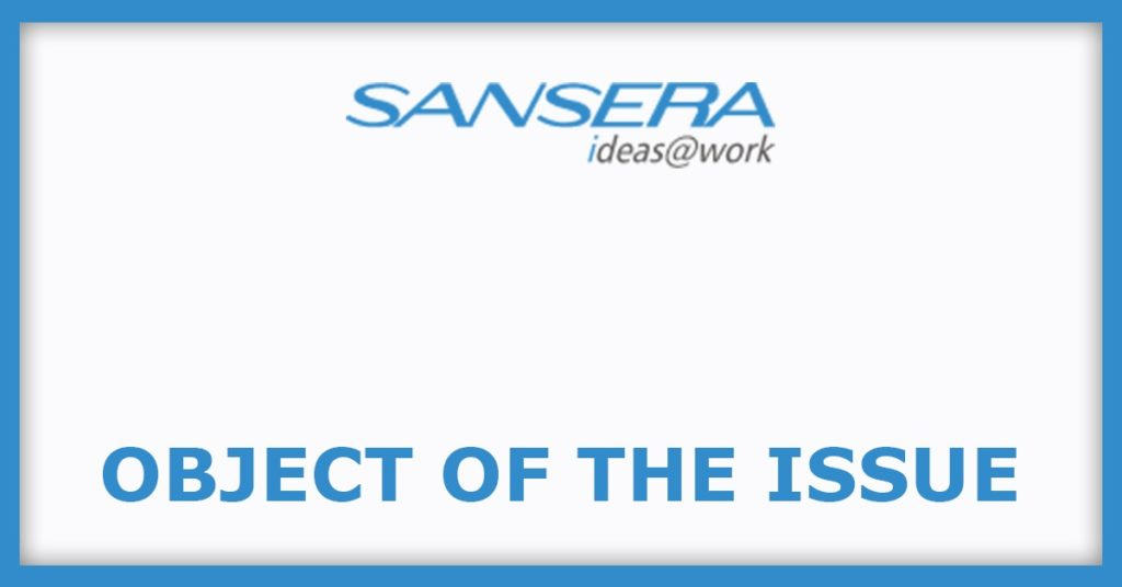 Sansera Engineering IPO object of The Issue