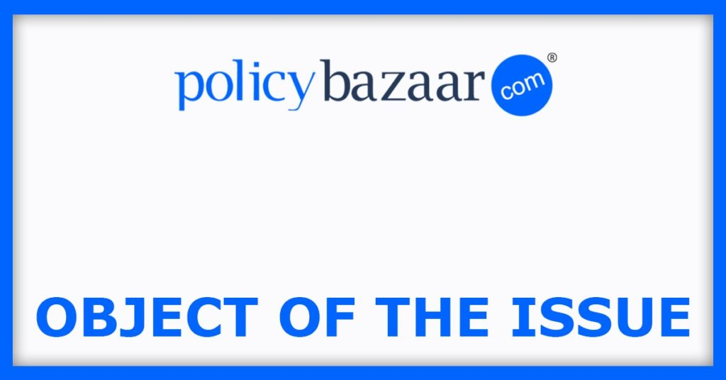 Policy Bazaar IPO Object Of The Issue
